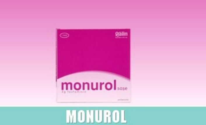 monurol sase nedir nasil kullanilir